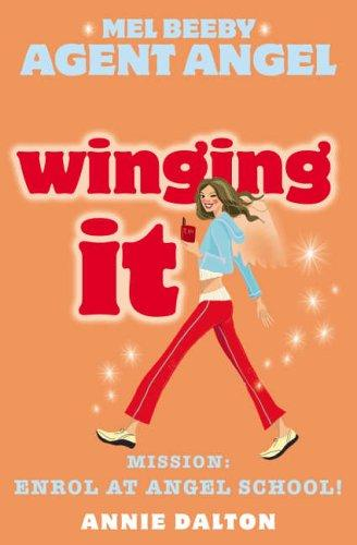 Winging It (Mel Beeby, Agent Angel)