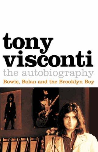 Download Tony Visconti: The Autobiography
