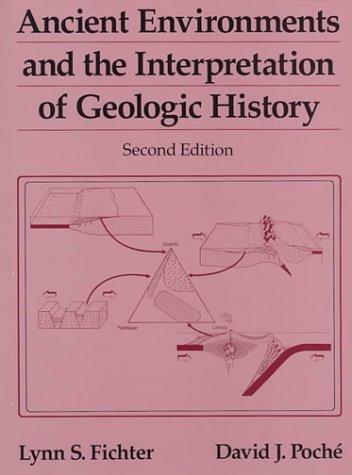 Download Ancient environments and the interpretation of geologic history