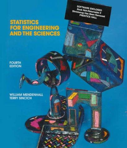 Statistics for engineering and the sciences by William Mendenhall