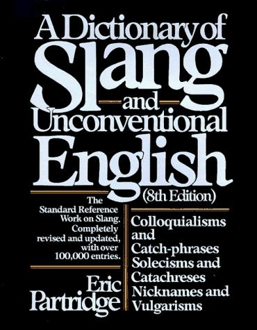 Download Dictionary of Slang and Unconventional English