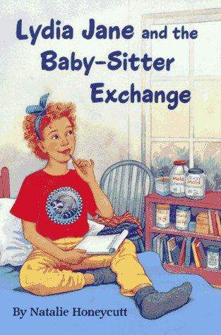 Lydia Jane and the Baby-Sitter Exchange