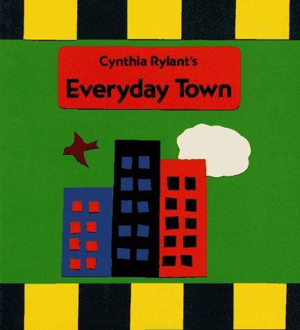 Everyday Town by Cynthia Rylant