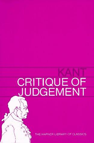 Critique of Judgement (Hafner Library of Classics) by Immanuel Kant