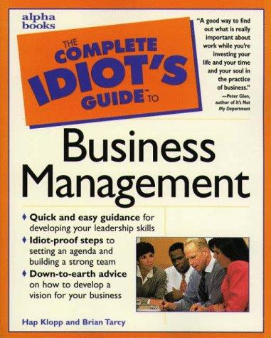 The complete idiots guide to business management by Hap Klopp