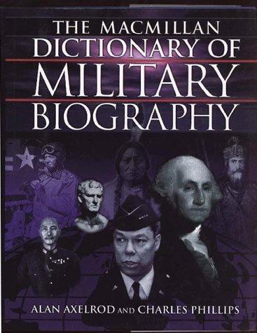 Macmillan Dictionary of Military Biography