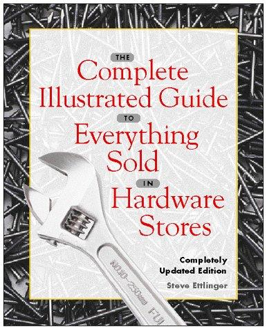 Download The complete illustrated guide to everything sold in hardware stores