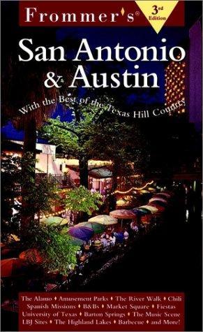 Frommer's San Antonio & Austin (3rd Edition)