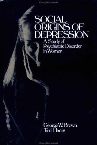 Download Social origins of depression