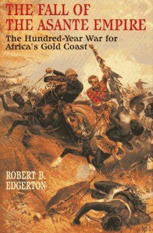 The fall of the Asante Empire
