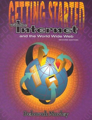 Download Getting Started With the Internet and the World Wide Web
