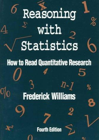 Reasoning With Statistics by Frederick Williams