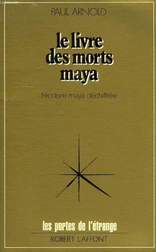 Download Le livre des morts Maya