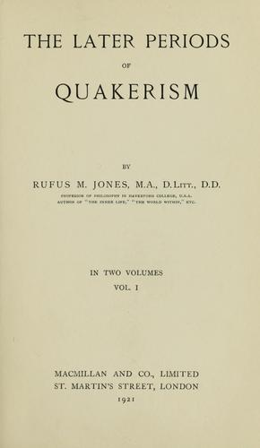 The later periods of Quakerism