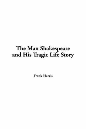 Man Shakespeare and His Tragic Life Story