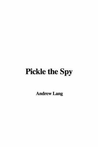 Download Pickle the Spy