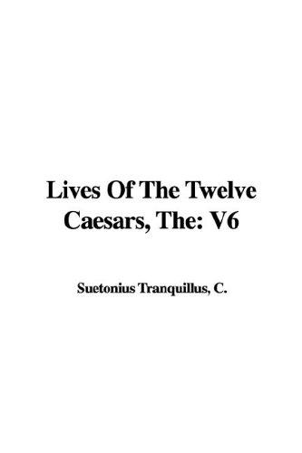 Download The Lives of the Twelve Caesars