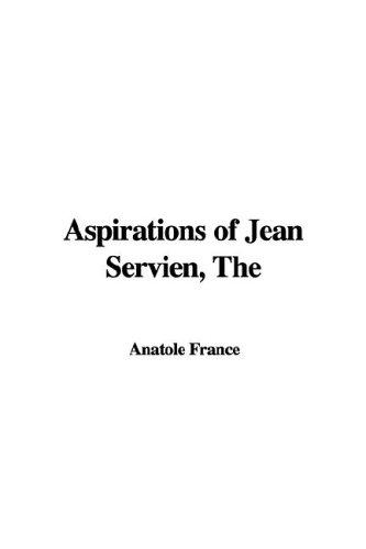 Download Aspirations of Jean Servien