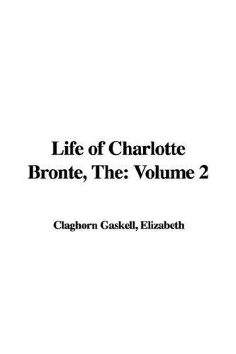 Life of Charlotte Bronte