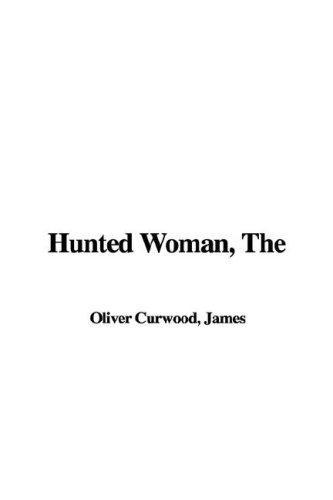 Hunted Woman