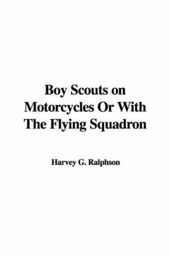 Boy Scouts on Motorcycles or With the Flying Squadron