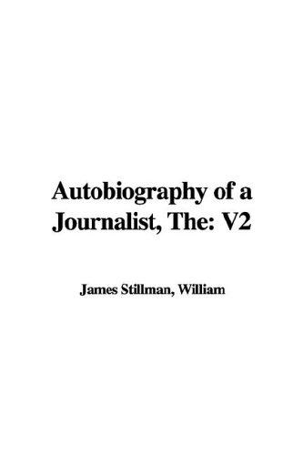 The Autobiography of a Journalist