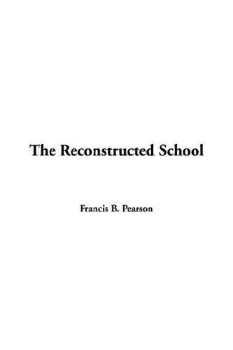 Reconstructed School