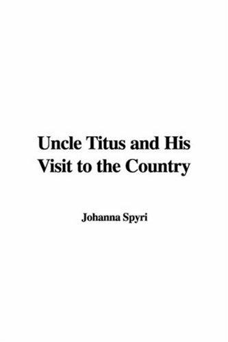 Download Uncle Titus and His Visit to the Country