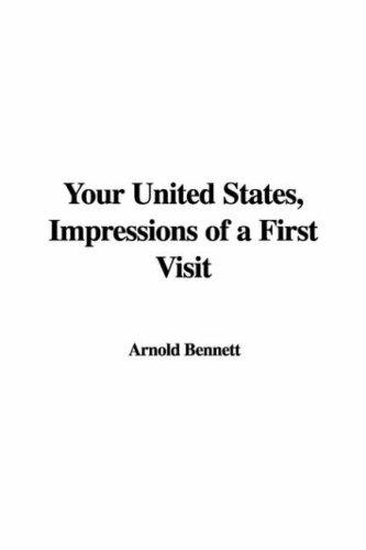 Your United States, Impressions of a First Visit