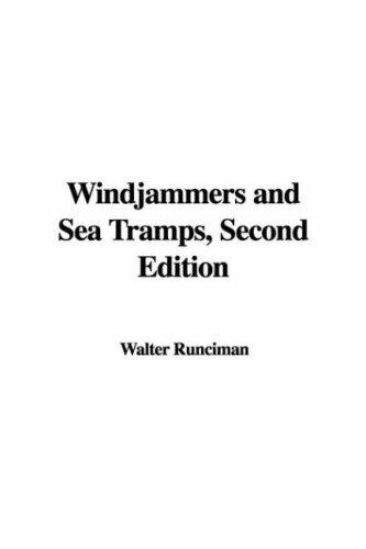 Windjammers and Sea Tramps, Second Edition