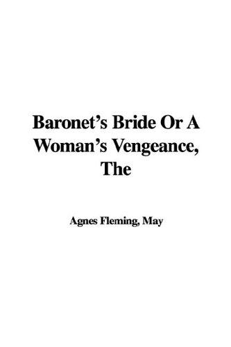 Download The Baronet's Bride or a Woman's Vengeance