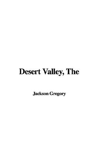 The Desert Valley