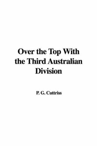 Download Over the Top With the Third Australian Division