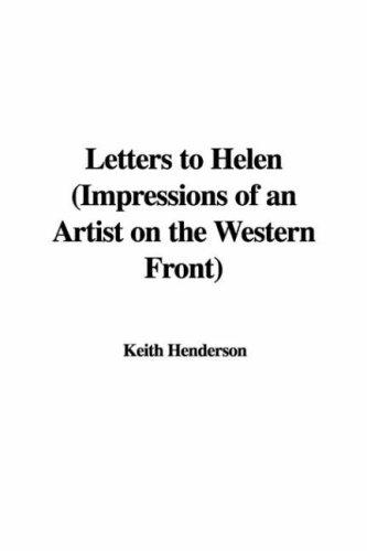 Download Letters to Helen, Impressions of an Artist on the Western Front
