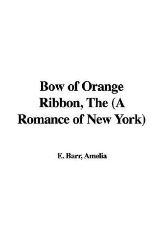 The Bow of Orange Ribbon