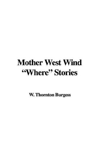 Download Mother West Wind Where Stories