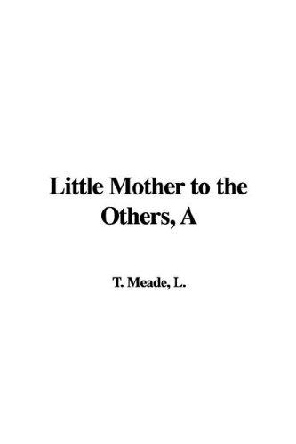 Little Mother to the Others