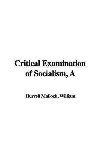 Critical Examination of Socialism