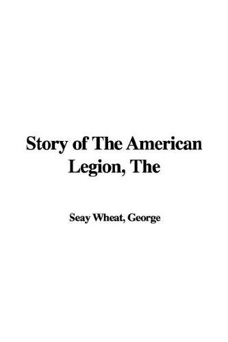 Story of the American Legion