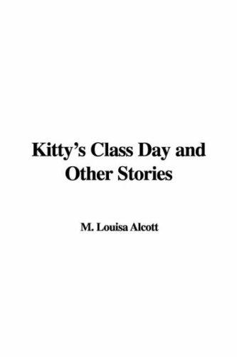 Download Kitty's Class Day And Other Stories