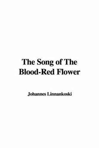 Download The Song of the Blood-red Flower