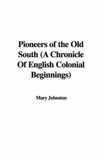 Download Pioneers of the Old South
