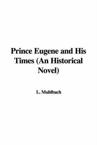 Download Prince Eugene And His Times