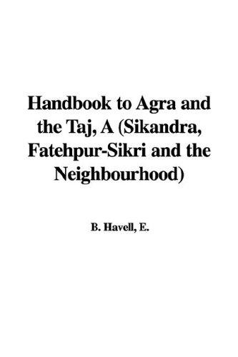 Download A Handbook to Agra And the Taj