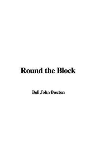 Download Round the Block