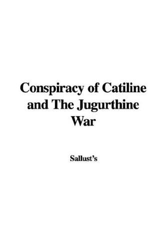 Download Conspiracy of Catiline and the Jugurthine War