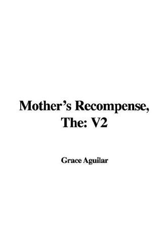 Mother's Recompense