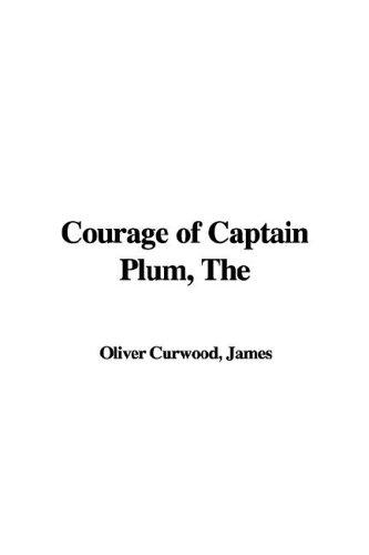 Download Courage of Captain Plum