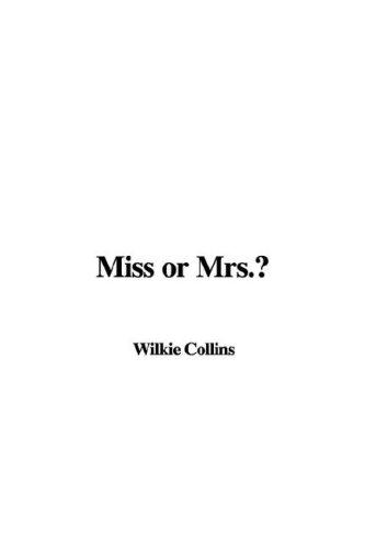 Download Miss or Mrs.?