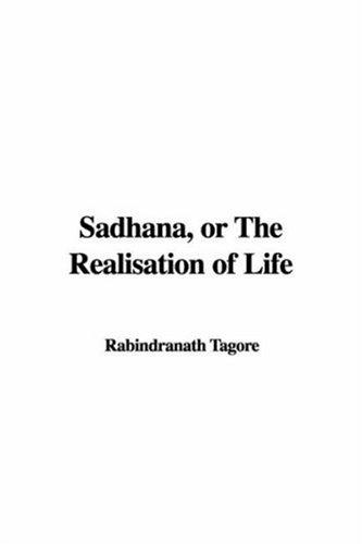 Download Sadhana or the Realisation of Life